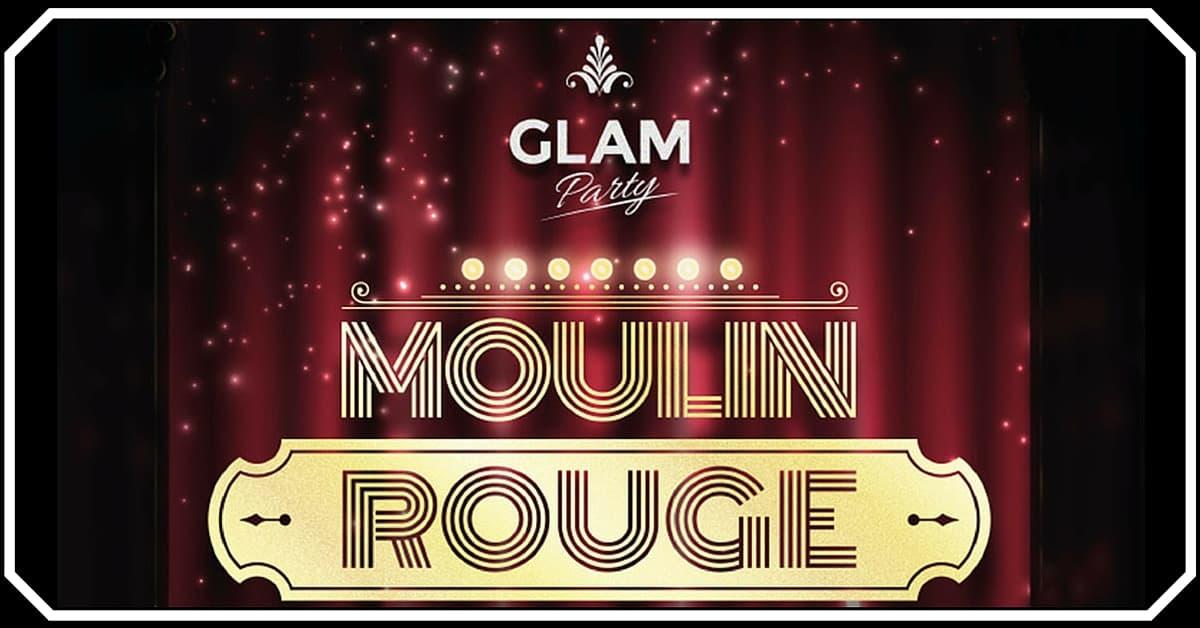 glam party convite - Glam Party edição Moulin Rouge