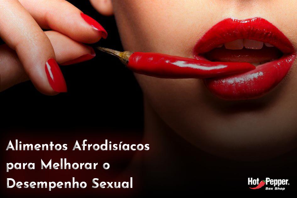 Alimentos Afrodisíacos para Melhorar o Desempenho Sexual - 10 Alimentos Afrodisíacos para Melhorar o Desempenho Sexual